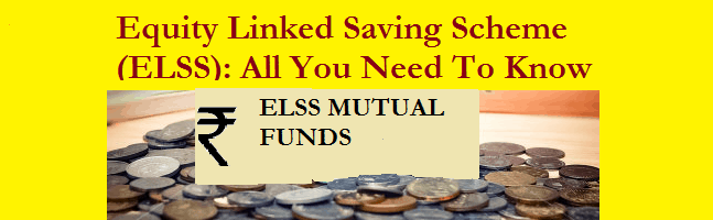 Equity Linked Savngs Scheme (ELSS)