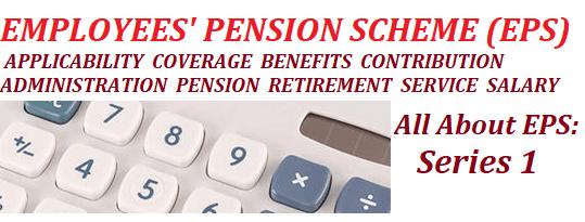 Employees Pension Scheme (EPS)