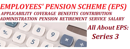Pension Calculation under Employees' Pension Scheme (EPS)