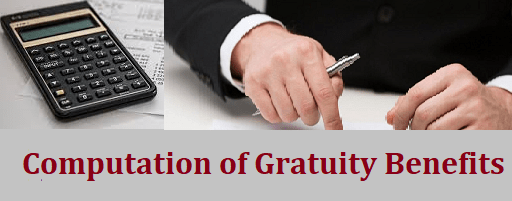 Gratuity Benefits Computation