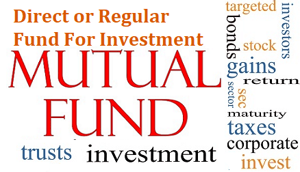 Mutual Fund Difference between Regular and Direct Funds