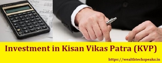Investing in Kisan Vikas Patra (KVP)