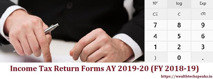 Income Tax Return Forms AY 2019-20