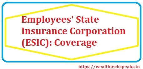 Employees' State Insurance (ESI) Scheme