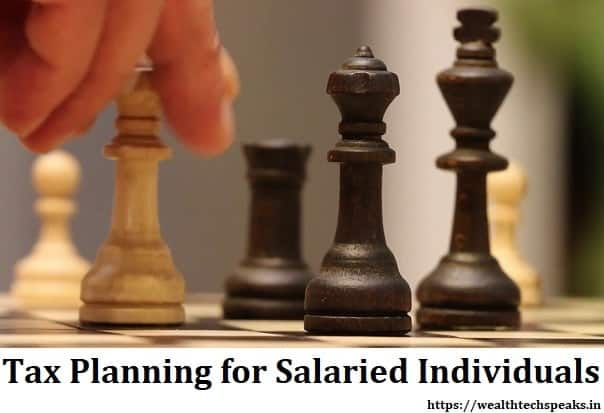 Tax Planning for Salaried Individuals